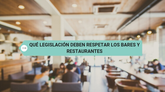 Qué legislación deben respetar los bares y restaurantes